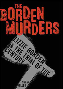 The Borden Murders, By Sarah Miller