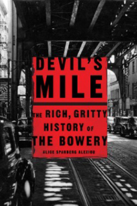 Devil's Mile: The Rich, Gritty History Of The Bowery