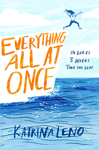 Everything All At Once, By Katrina Leno