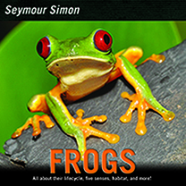 Frogs, By Seymour Simon
