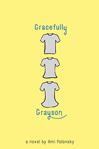 Gracefully Grayson, By Ami Polonsky