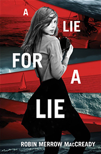A Lie For A Lie, By Robin Merrow MacCready