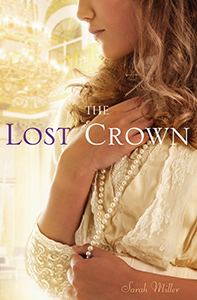 The Lost Crown, By Sarah Miller