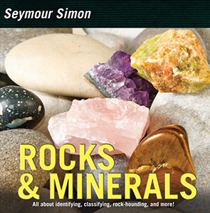 Rocks & Minerals, By Seymour Simon