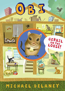 Obi, Gerbil On The Loose, By M.C. Delaney