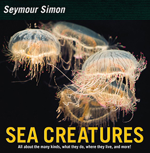 Sea Creatures, By Seymour Simon