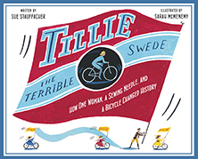 Tillie The Terrible Swede, By Sue Stauffacher, Illustrated By Sarah McMenemy